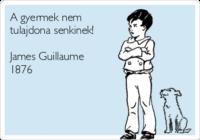 a-gyermek-nem-tulajdona-senkinek-james-guillaume-1876-edfce